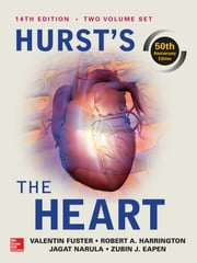 Hurst's the Heart, 14th Edition: Two Volume Set ebook by Valentin Fuster,Richard Walsh,Robert A. Harrington