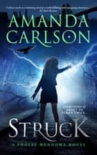 Struck ebook by Amanda Carlson