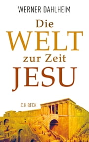 Die Welt zur Zeit Jesu ebook by Kobo.Web.Store.Products.Fields.ContributorFieldViewModel