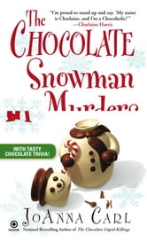 The Chocolate Snowman Murders - A Chocoholic Mystery ebook by JoAnna Carl