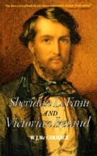 Sheridan Le Fanu and Victorian Ireland - A Life of the Hymn-writer 1818-1895 ebook by W.J. McCormack, Valerie Wallace