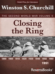Closing the Ring - The Second World War, Volume 5 電子書 by Winston S. Churchill