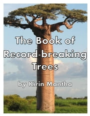 The Book of Record-breaking Trees ebook by Kirin Mantha