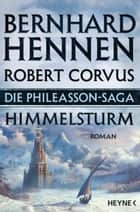 Die Phileasson-Saga - Himmelsturm - Roman ebook by