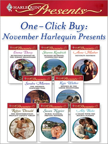 One-Click Buy: November Harlequin Presents ekitaplar by Emma Darcy,Sharon Kendrick,Anne Mather,Sandra Marton,Kate Walker,Robyn Donald,Susan Napier,Ally Blake