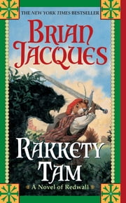Rakkety Tam - A Novel of Redwall ebook by Brian Jacques