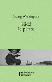 Kidd le pirate ebook by Washington Irving
