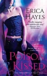 Poison Kissed ebook by Erica Hayes