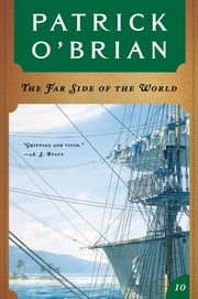 The Far Side of the World (Vol. Book 10) (Aubrey/Maturin Novels) ebook by Patrick O'Brian