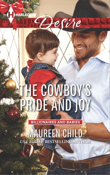 The Cowboy's Pride and Joy - A Sexy Western Contemporary Romance 電子書 by Maureen Child