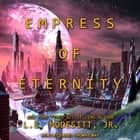 Empress of Eternity audiobook by
