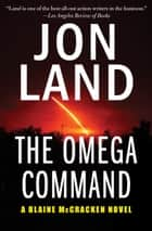 The Omega Command ebook by Jon Land