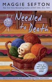 Needled to Death ebook by Maggie Sefton