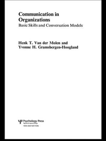 Communication in organizations ebook by henk t van der molen communication in organizations basic skills and conversation models ebook by henk t van der fandeluxe Choice Image