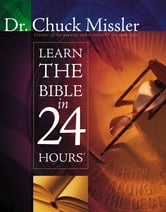 Learn The Bible In 24 Hours ebook by Dr. Chuck Missler