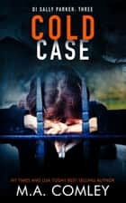 Cold Case ebook by