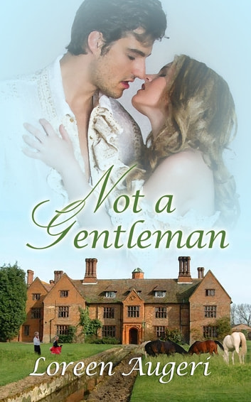 Not a Gentleman ebook by Loreen  Augeri