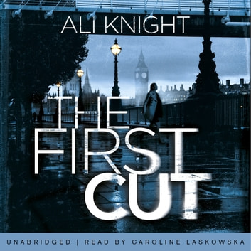 The First Cut audiobook by Ali Knight
