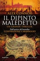 Il dipinto maledetto ebook by Alex Connor