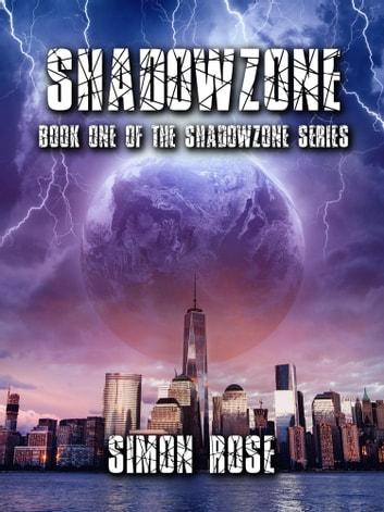 Shadowzone ebook by Simon Rose