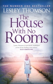 House With No Rooms ebook by Lesley Thomson
