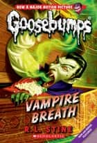 Vampire Breath ebook by R.L. Stine