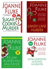 Joanne Fluke Christmas Bundle: Sugar Cookie Murder, Candy Cane Murder, Plum Pudding Murder, & Gingerbread Cookie Murder ebook by Joanne Fluke,Laura Levine,Leslie Meier