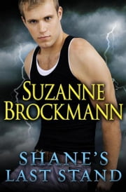 Shane's Last Stand (Short Story) ebook by Suzanne Brockmann