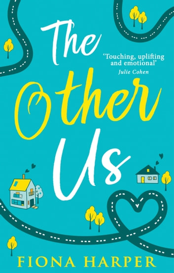 The Other Us: the RONA winning perfect second chance romance to curl up with ebook by Fiona Harper
