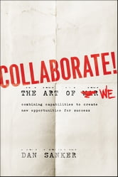 Collaborate - The Art of We ebook by Dan Sanker