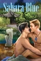 Sahara Blue ebook by Jan Irving
