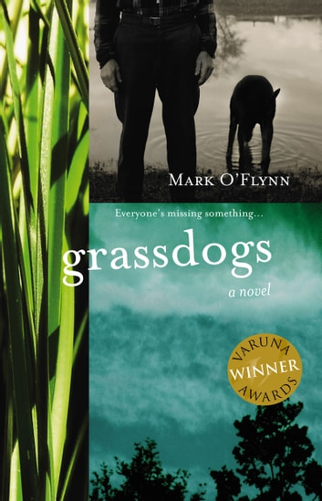 Grassdogs ebook by Mark O'Flynn