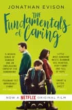 The Fundamentals of Caring eBook by Jonathan Evison
