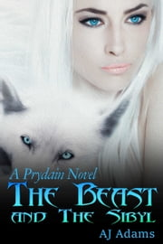 The Beast and The Sibyl ebook by AJ Adams