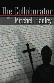 The Collaborator ebook by Mitchell Hadley