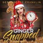 Ginger Snapped audiobook by Bernadette Franklin