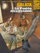 Galata T1 : Le Poète assassiné - Le Poète assassiné ebook by Alain Paris, Fred Le Berre, Stefano Palumbo