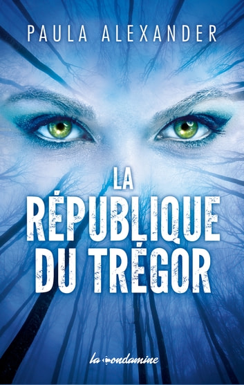 La république du Trégor ebook by Paula Alexander