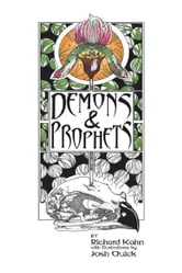 Demons and Prophets ebook by Richard Kahn and Josh Quick