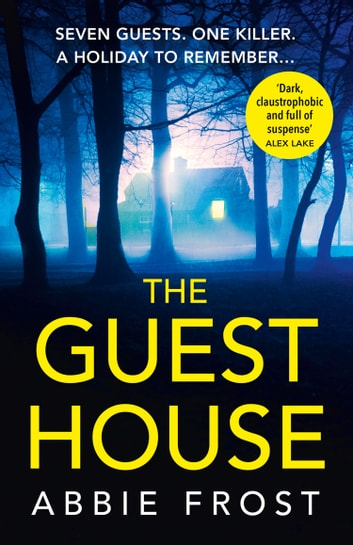 The Guesthouse ebook by Abbie Frost