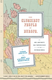 The Clumsiest People in Europe ebook by Todd Pruzan