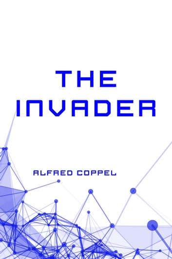 The Invader ebook by Alfred Coppel