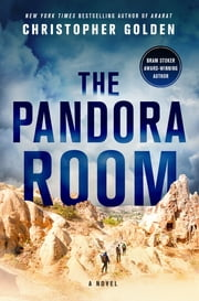 The Pandora Room - A Novel ebook by Christopher Golden