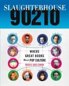 Slaughterhouse 90210 ebook by