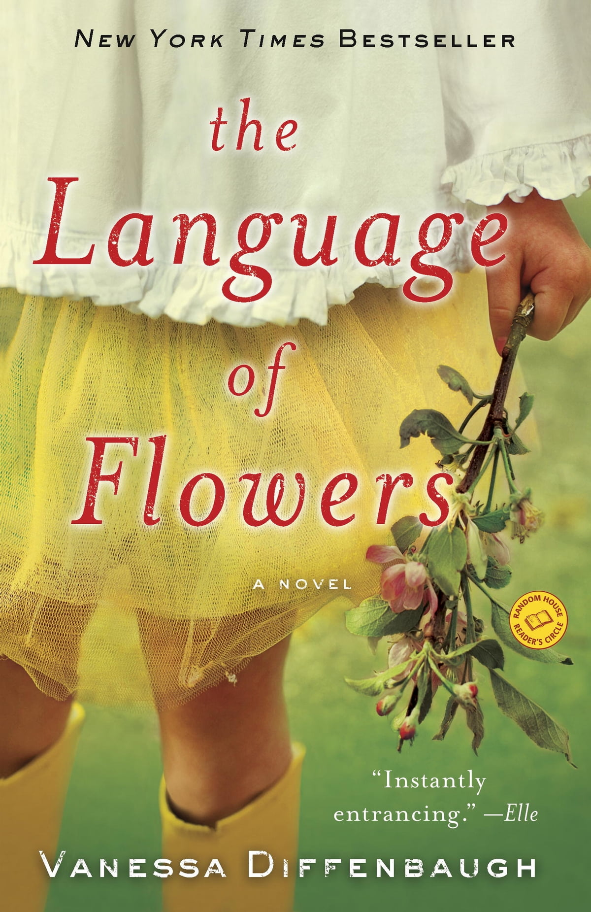 The Language Of Flowers: A Novel  A Novel Ebook By Vanessa Diffenbaugh