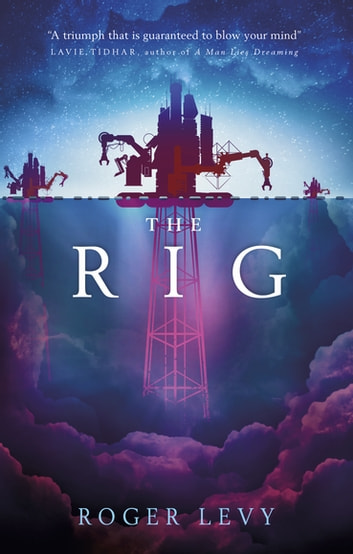 The Rig ebook by Roger Levy