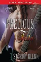 Precious Fate ebook by Stormy Glenn