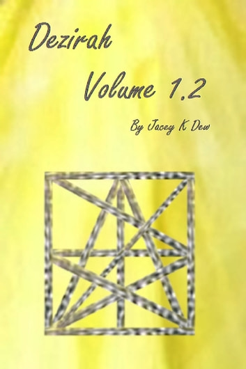 Dezirah Volume 1.2 ebook by Jacey K Dew