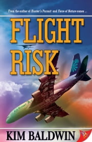Flight Risk ebook by Kim Baldwin