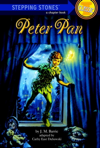 Peter Pan ebook by J.M. Barrie,Cathy East Dubowski